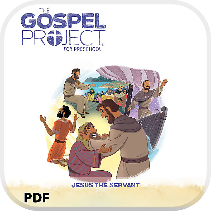 The Gospel Project for Preschool: Babies and Toddlers Leader Guide PDF - Volume 8: Jesus the Servant