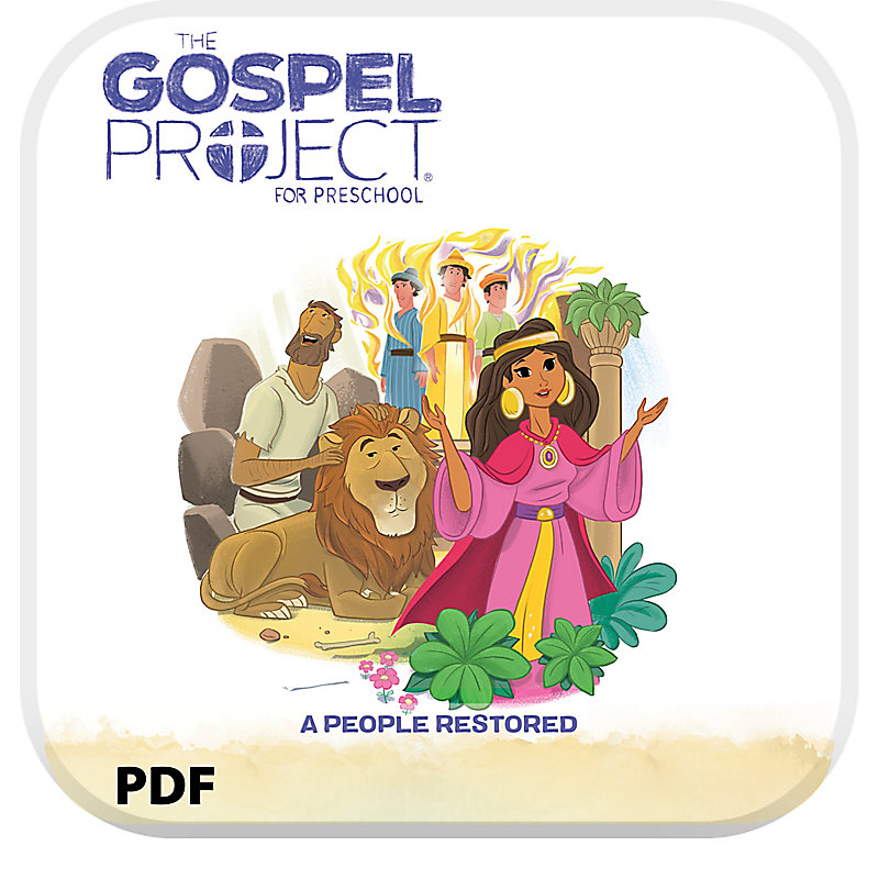 The Gospel Project for Preschool: Preschool Leader Guide PDF - Volume 6: A People Restored