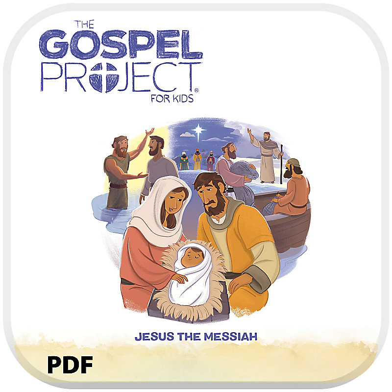 The Gospel Project for Kids: Older Kids Leader Guide PDF - Volume 7: Jesus the Messiah