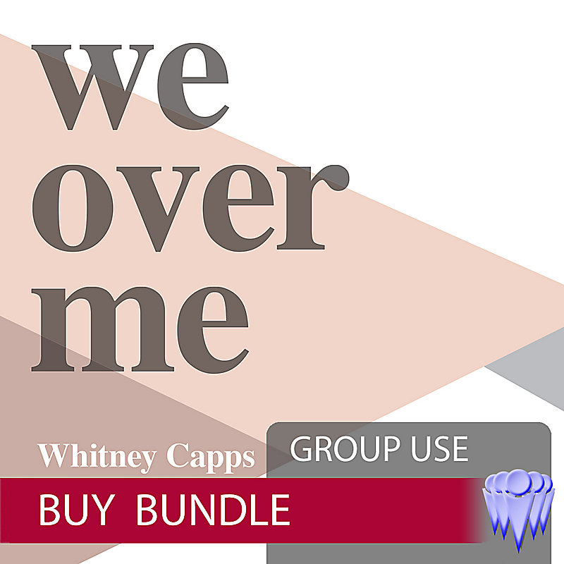 We Over Me - Group Use Video Bundle