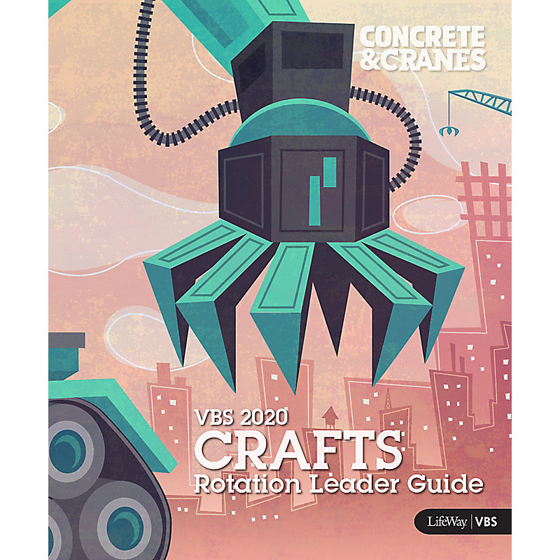 VBS 2020 Crafts Rotation Leader Guide