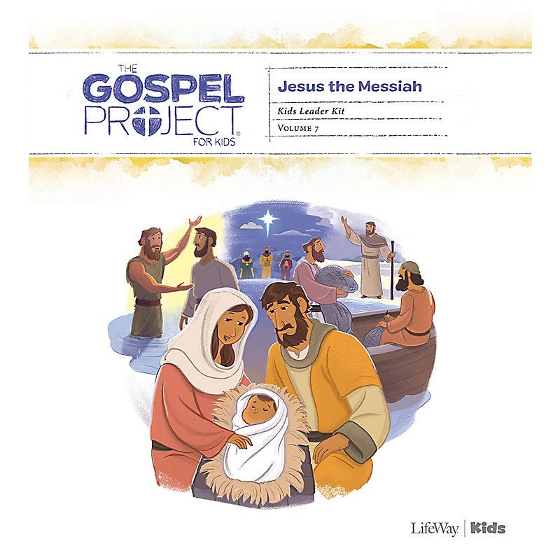 The Gospel Project for Kids: Kids Leader Kit - Volume 7: Jesus the Messiah