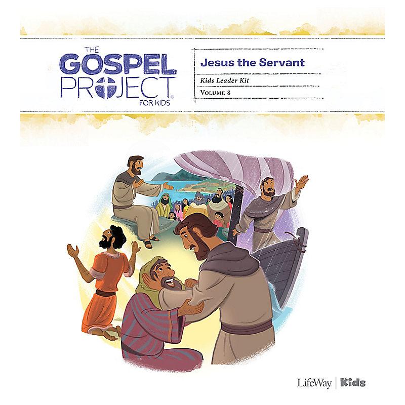 The Gospel Project for Kids: Kids Leader Kit - Volume 8: Jesus the Servant