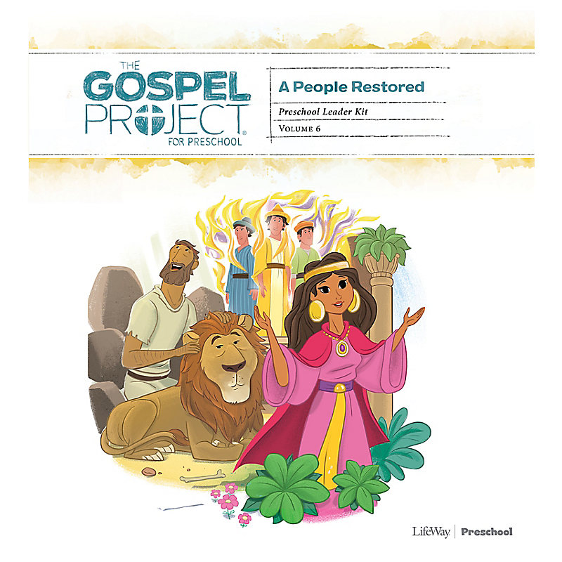 The Gospel Project for Preschool: Preschool Leader Kit - Volume 6: A People Restored