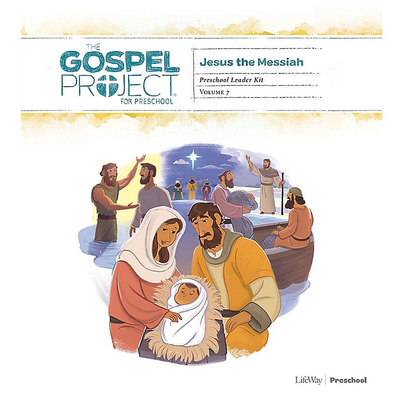 The Gospel Project for Preschool: Preschool Leader Kit - Volume 7: Jesus the Messiah