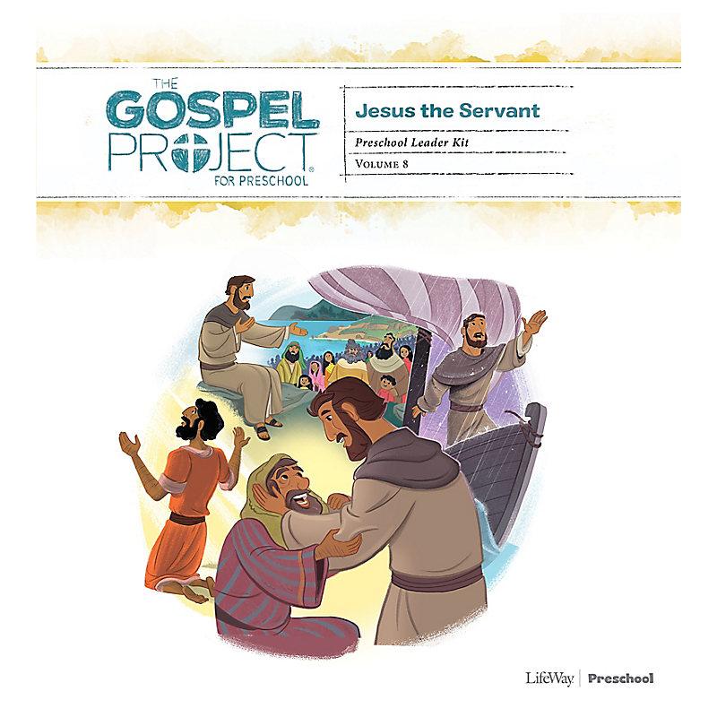The Gospel Project for Preschool: Preschool Leader Kit - Volume 8: Jesus the Servant