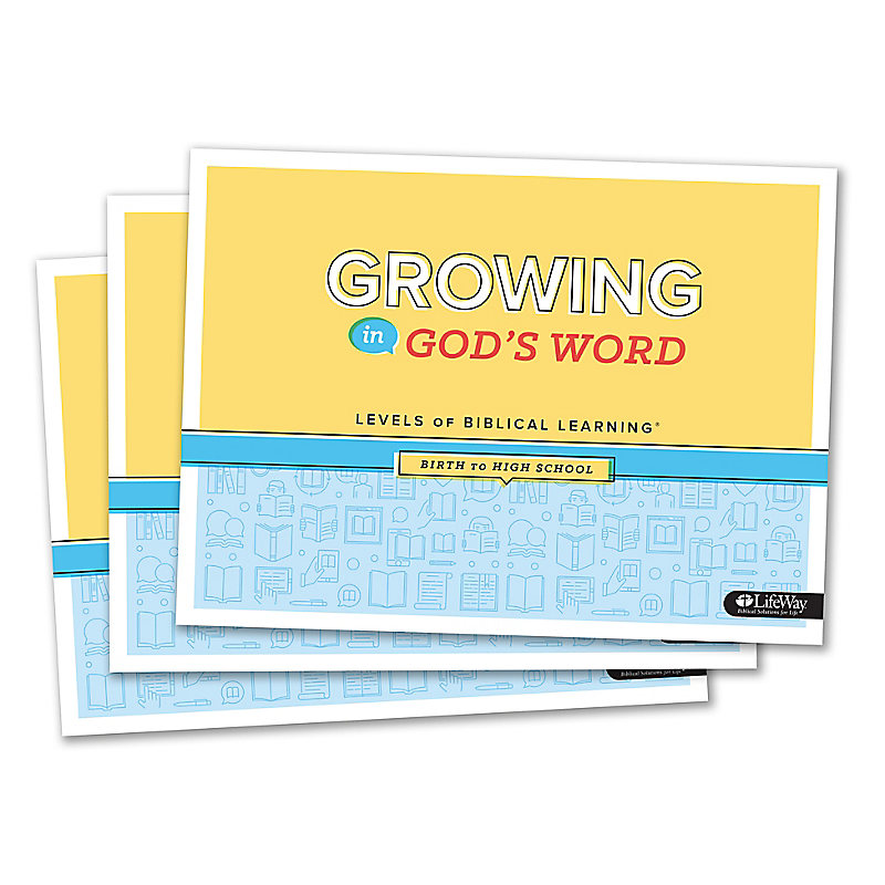 Growing in God's Word: Levels of Biblical Learning Birth-High School (Pkg. 10)
