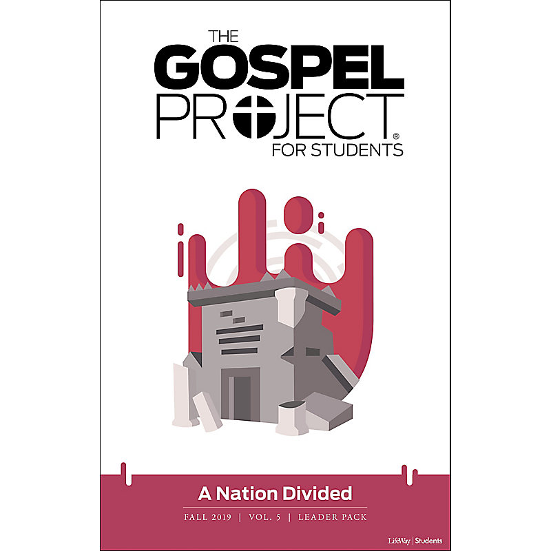 The Gospel Project for Students: A Nation Divided Volume 5  Leader Pack Fall 2019 - Digital