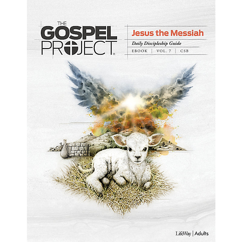 The Gospel Project: Adult Daily Discipleship Guide - CSB - Spring 2020