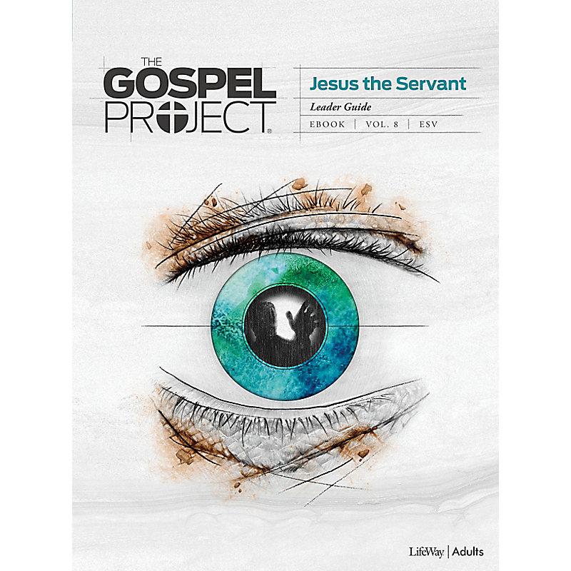 The Gospel Project: Adult Leader Guide - ESV - Summer 2020
