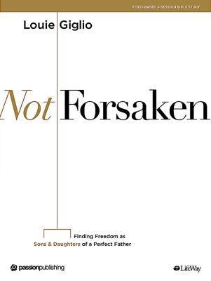 Not Forsaken - Bible Study Book