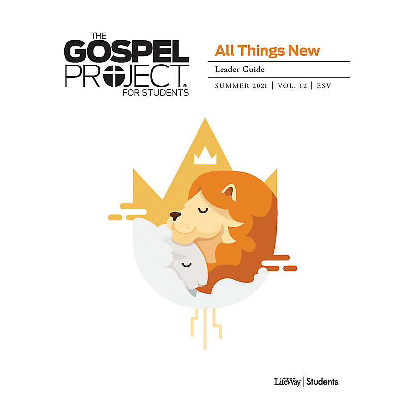 The Gospel Project for Students: A People Restored Volume 6 Leader Study Guide Winter 2020 ESV