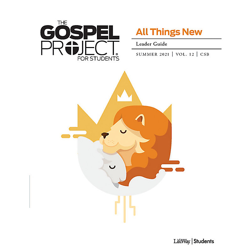 The Gospel Project for Students: A People Restored Volume 6 Leader Study Guide Winter 2020 CSB