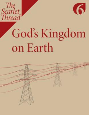 God's Kingdom on Earth