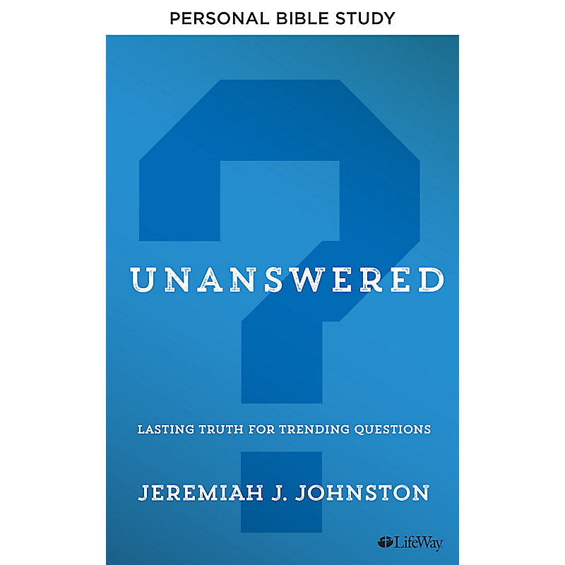 Unanswered - Personal Bible Study Book
