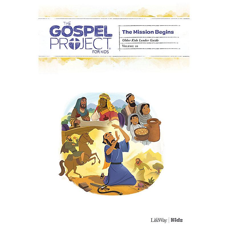 The Gospel Project for Kids: Older Kids Leader Guide - Volume 10: The Mission Begins