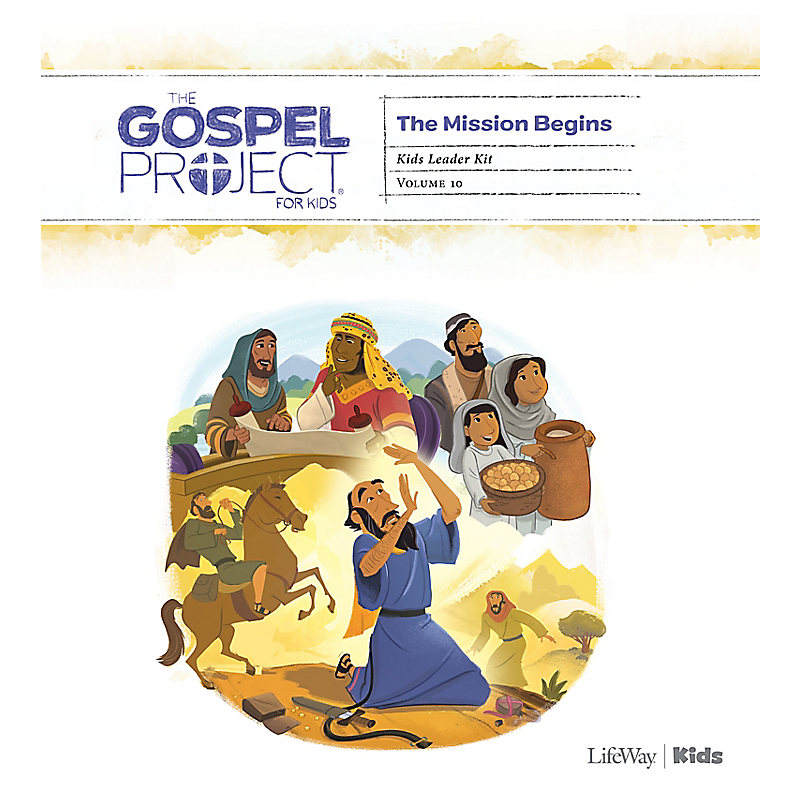 The Gospel Project for Kids: Kids Leader Kit - Volume 10: The Mission Begins