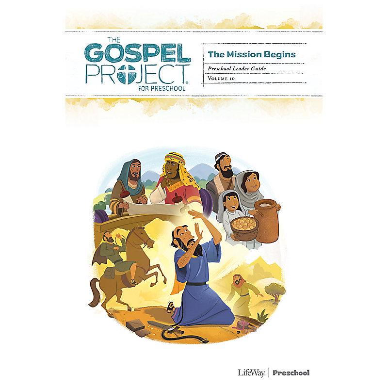 The Gospel Project for Preschool: Preschool Leader Guide - Volume 10: The Mission Begins