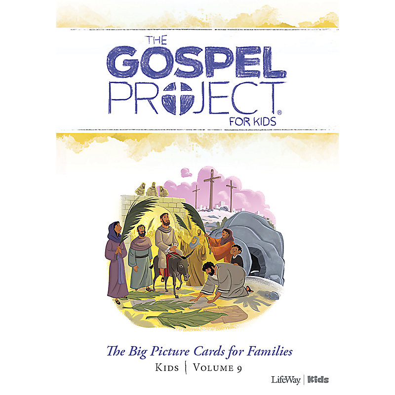 The Gospel Project for Kids: Big Picture Cards for Families Kids - Volume 9: Jesus the Savior