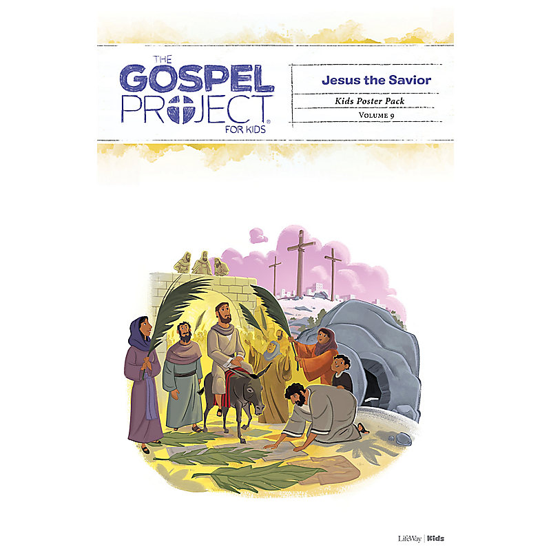 The Gospel Project for Kids: Kids Poster Pack - Volume 9: Jesus the Savior