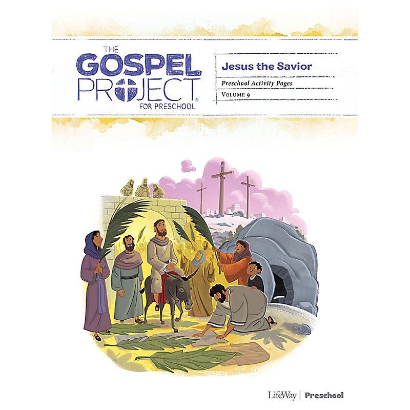 The Gospel Project for Preschool: Preschool Activity Pages - Volume 9: Jesus the Savior