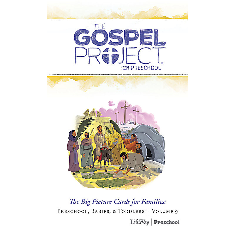 The Gospel Project for Preschool: Big Picture Cards for Families Preschool - Volume 9: Jesus the Savior