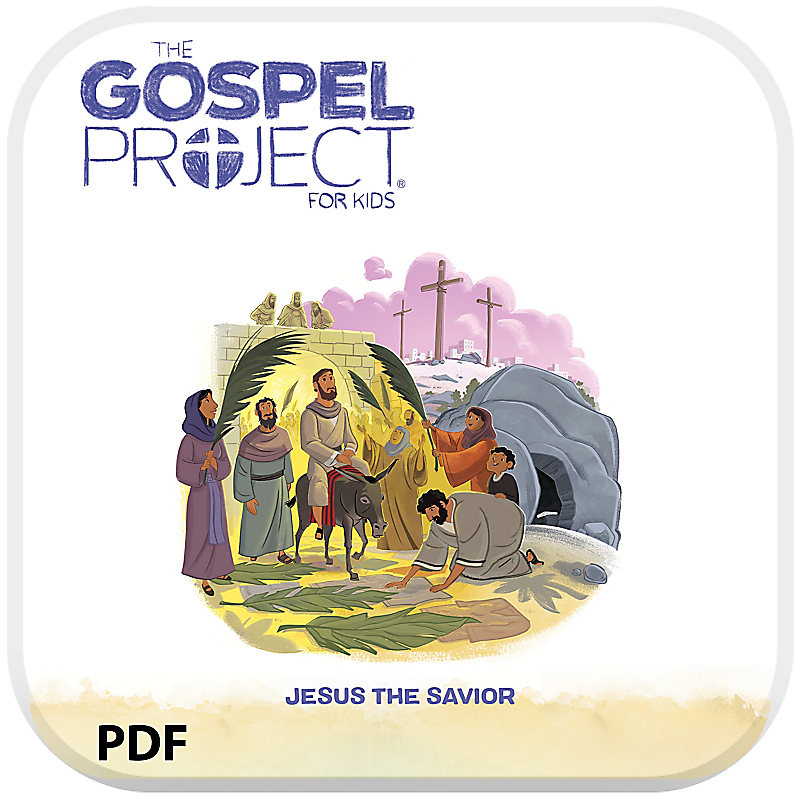 The Gospel Project for Preschool: Babies and Toddlers Leader Guide PDF - Volume 9: Jesus the Savior