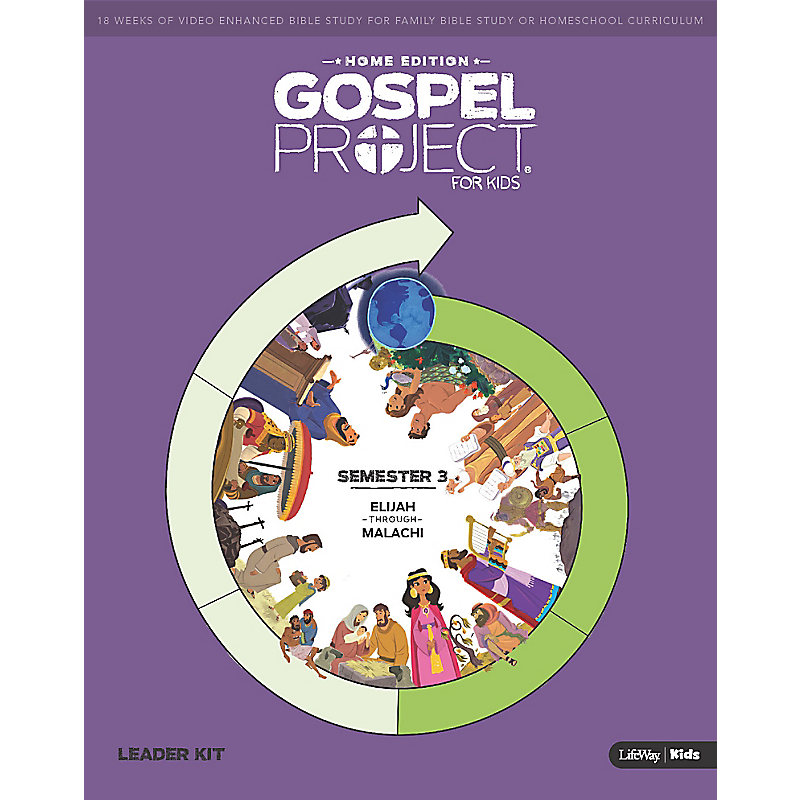 The Gospel Project Home Edition Leader Kit  Semester 3