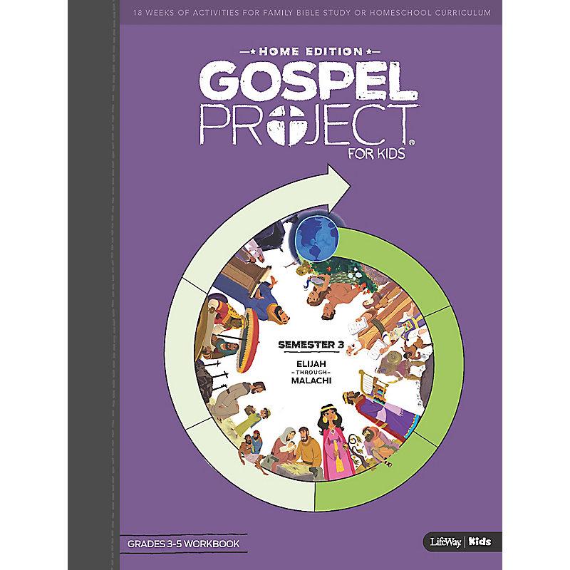 The Gospel Project Home Edition Grades 3-5 Workbook Semester 3