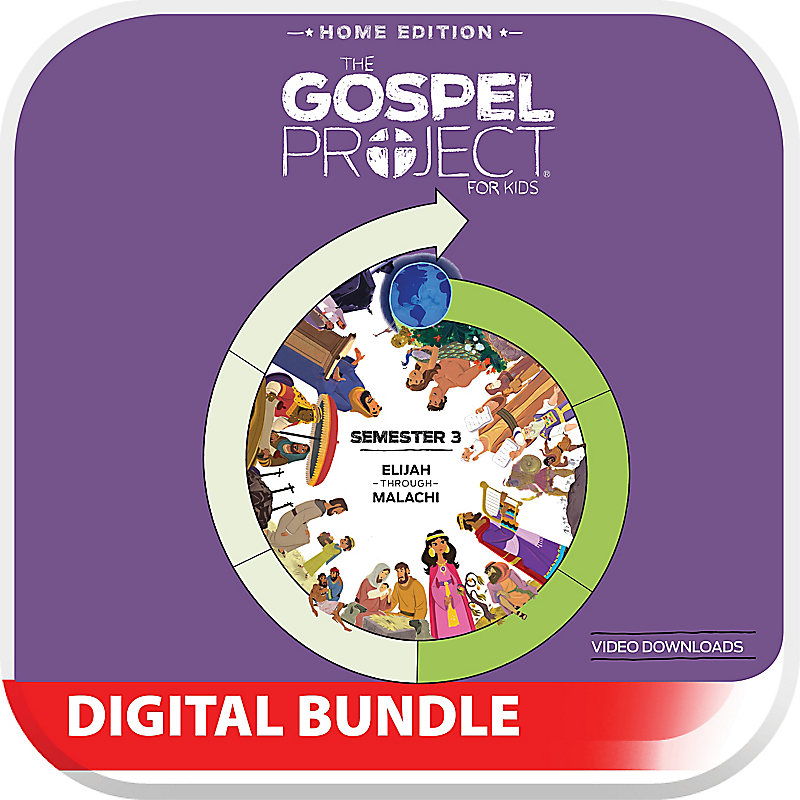 The Gospel Project: Home Edition Digital Bible Story Videos Semester 3