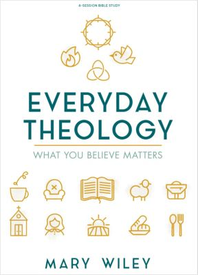 Everyday Theology Bible Study