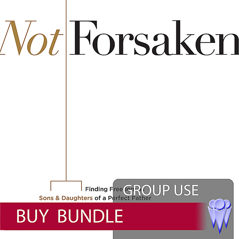 Not Forsaken - Group Use Video Bundle