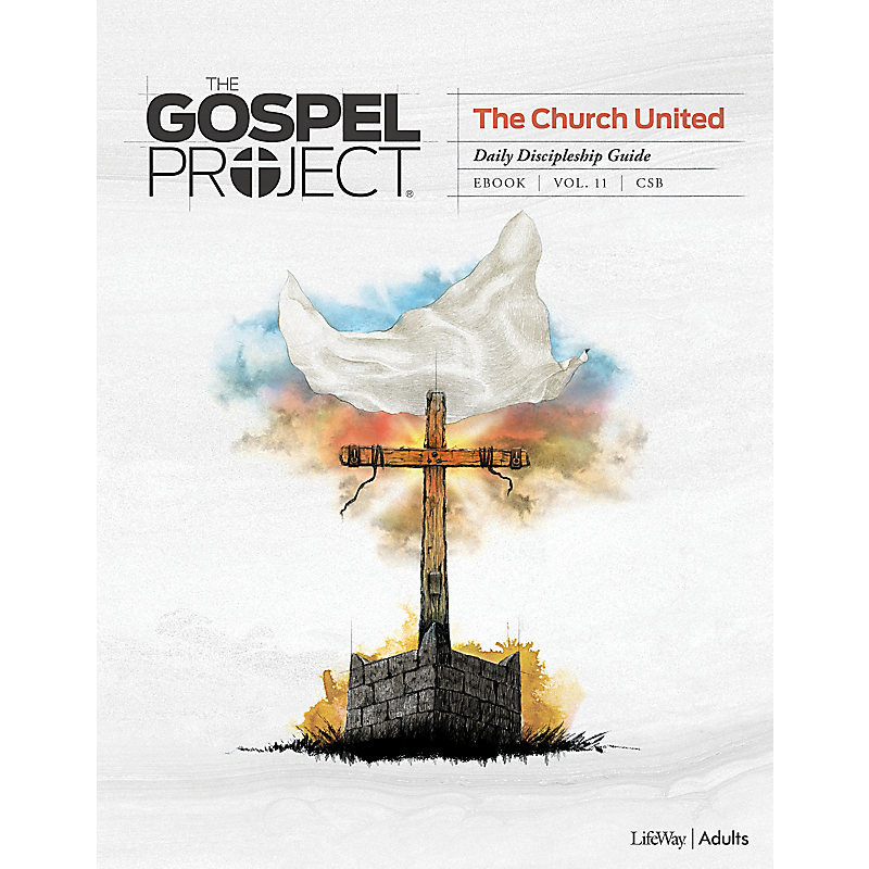 The Gospel Project: Adult Daily Discipleship Guide - CSB - Spring 2021