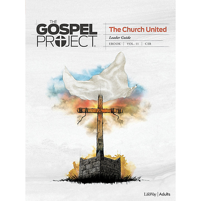 The Gospel Project: Adult Leader Guide - CSB - Spring 2021