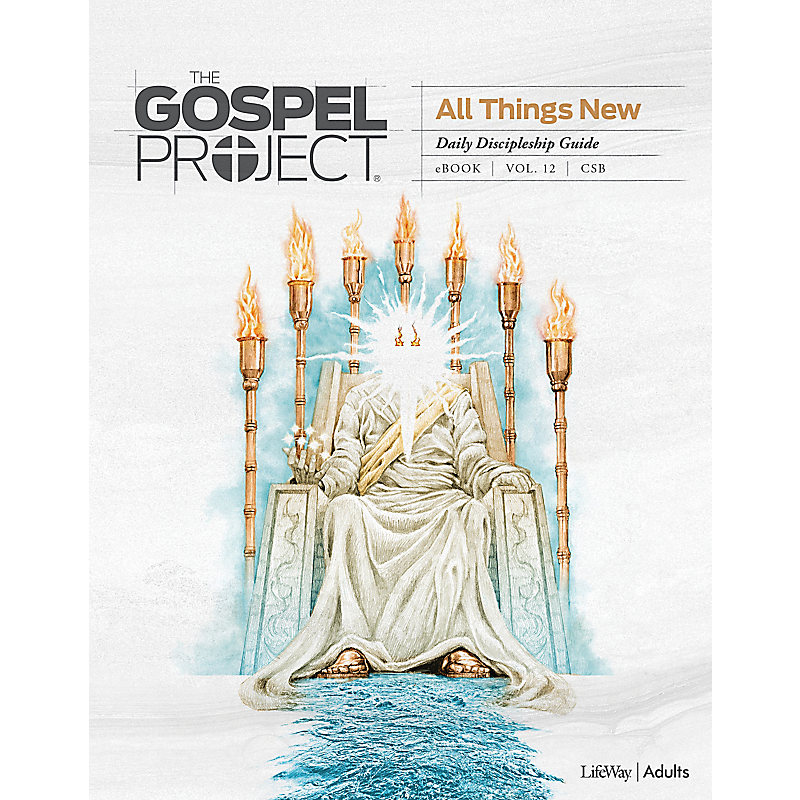 The Gospel Project: Adult Daily Discipleship Guide - CSB - Summer 2021