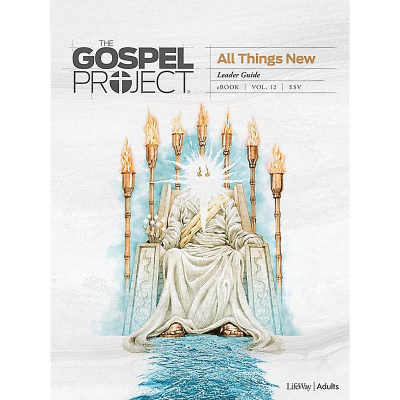 The Gospel Project: Adult Leader Guide - ESV - Summer 2021