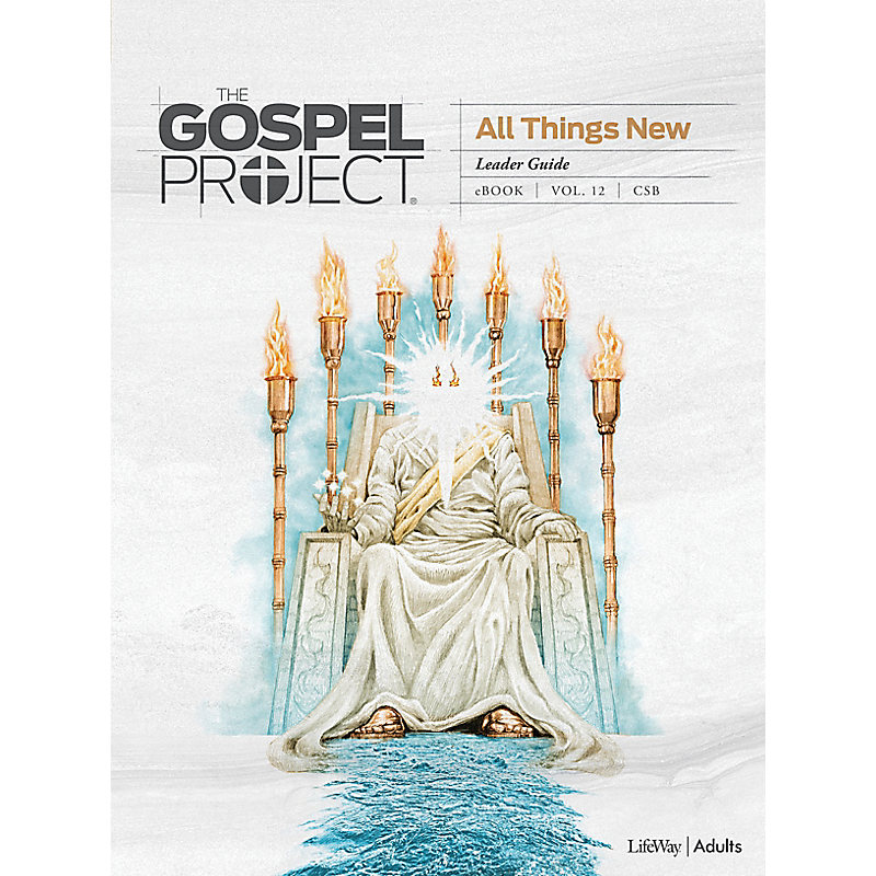 The Gospel Project: Adult Leader Guide - CSB - Summer 2021
