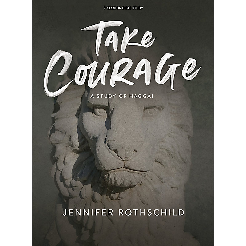Take Courage - Bible Study Book