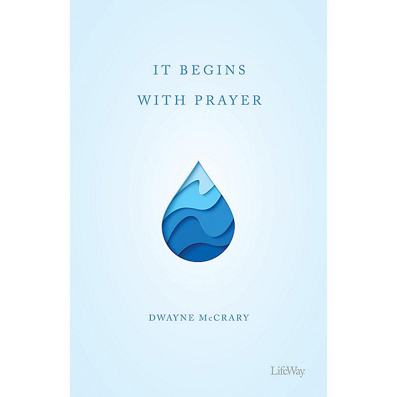 It Begins With Prayer - eBook