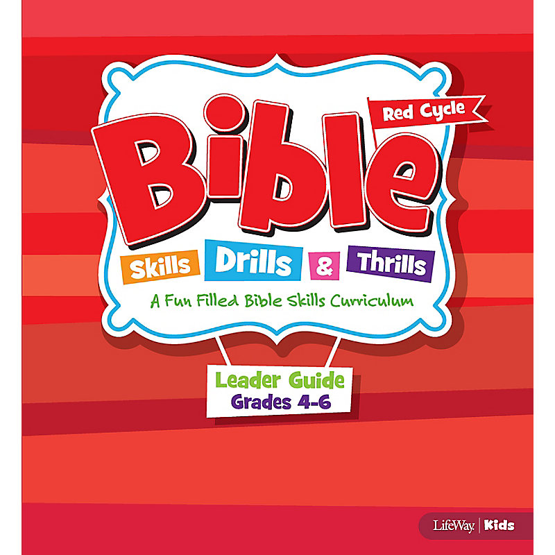 Bible Skills, Drills, and Thrills Red Cycle Grades 4-6 Leader Kit