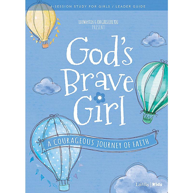 For Girls Like You: God's Brave Girl Leader Guide