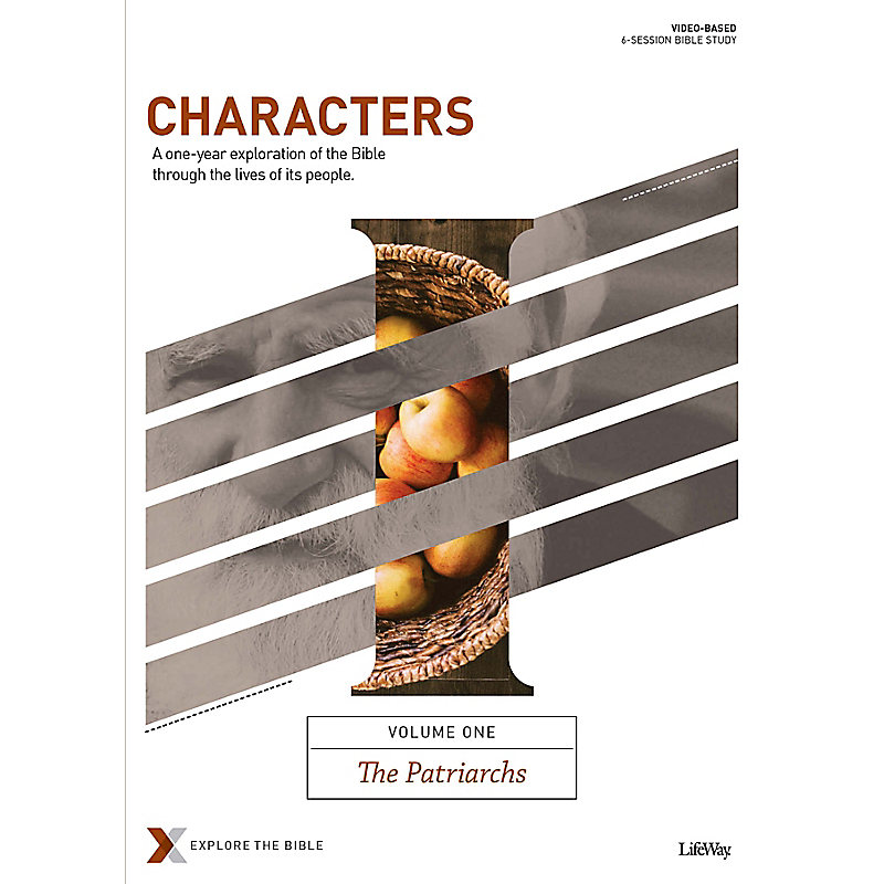 Characters Volume 1: The Patriarchs - Bible Study Book