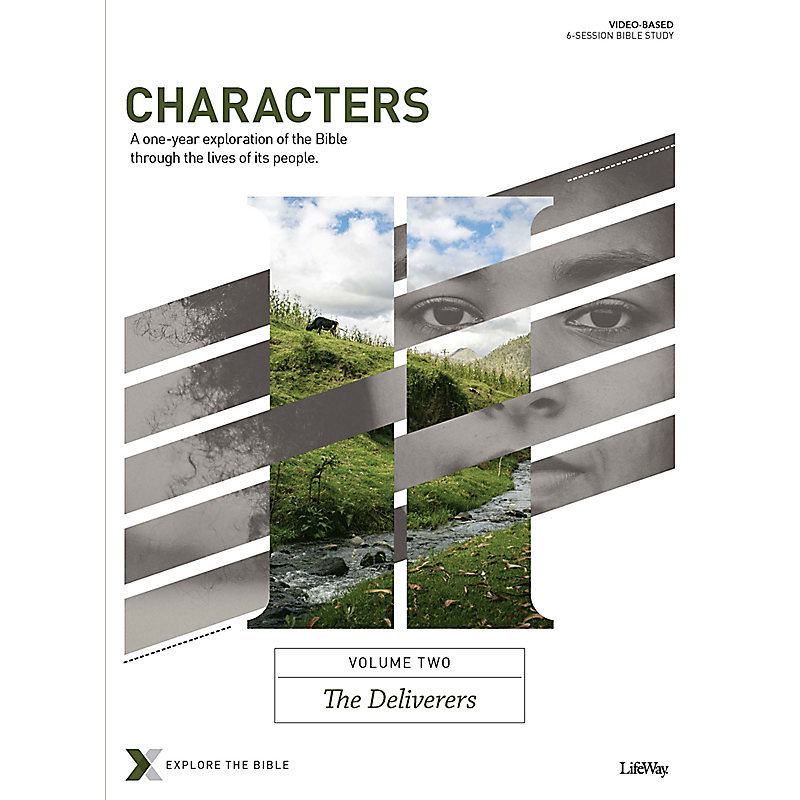 Characters Volume 2: The Deliverers - Bible Study Book
