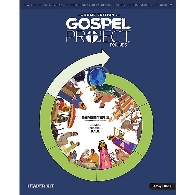 The Gospel Project: Home Edition Leader Kit Semester 5