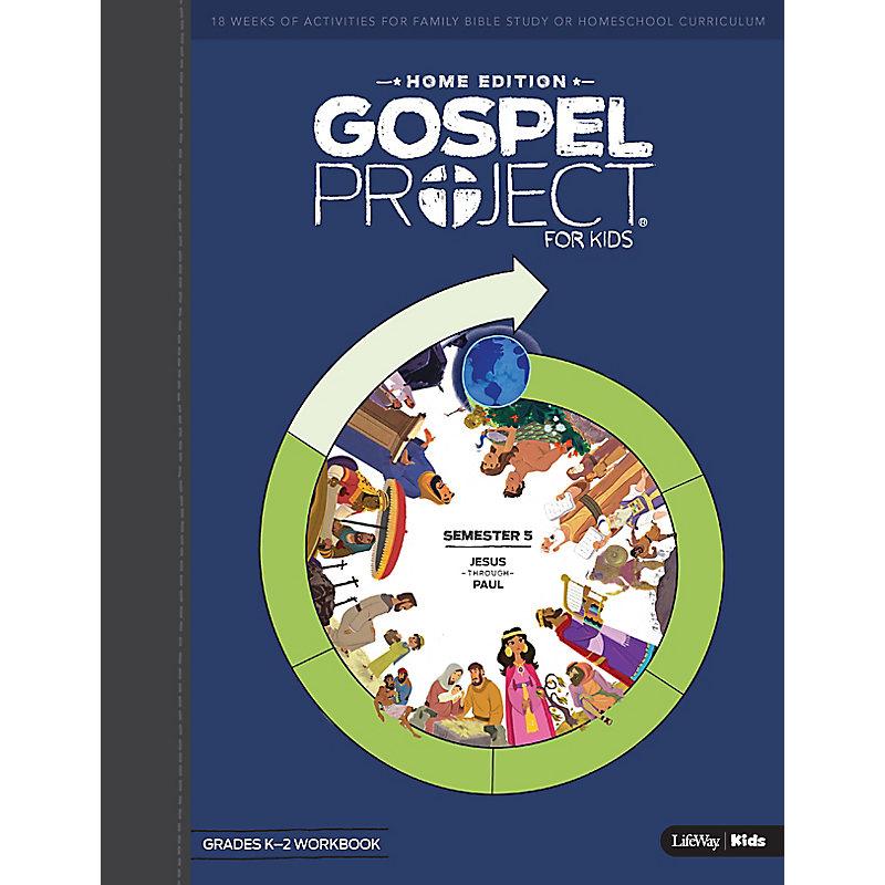 The Gospel Project Home Edition Kindergarten-2nd Grades Workbook  Semester 5