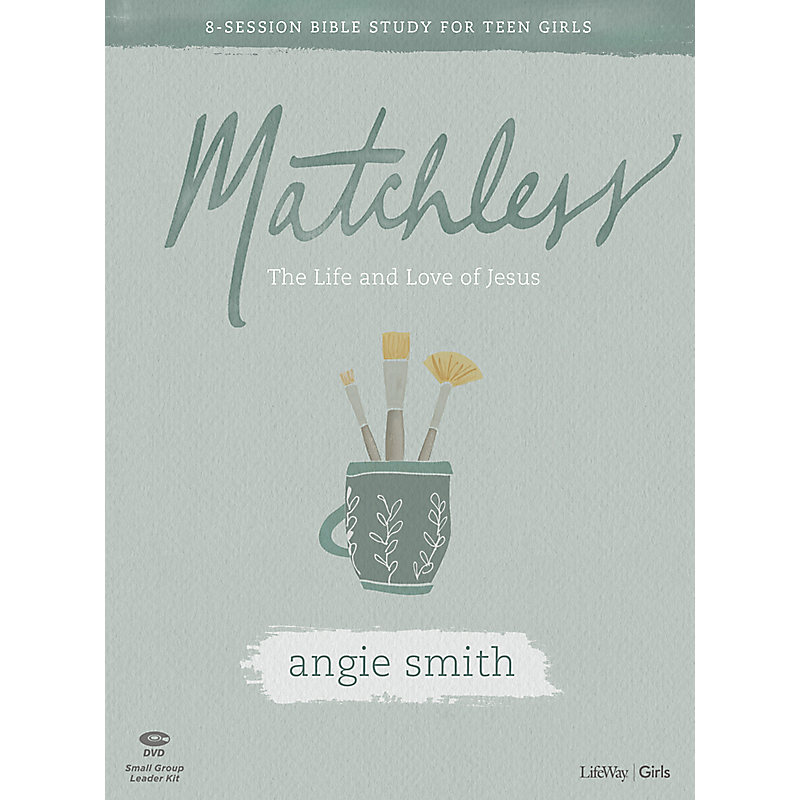 Matchless - Teen Girls' Bible Study Leader Kit