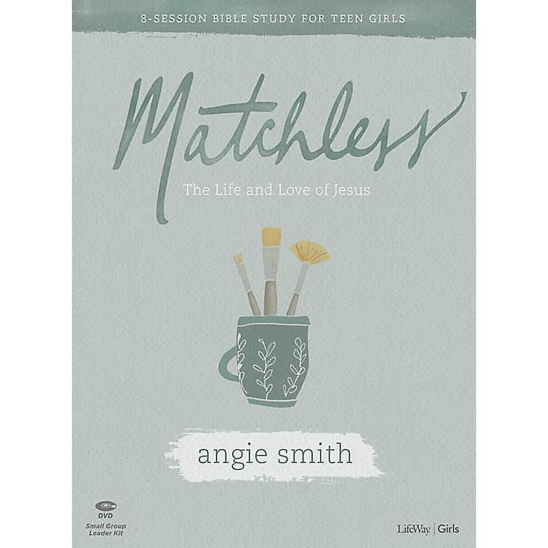 Matchless - Teen Girls' Bible Study Digital Leader Kit