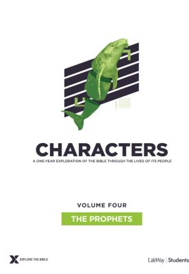 Explore the Bible Characters Students Volume 4