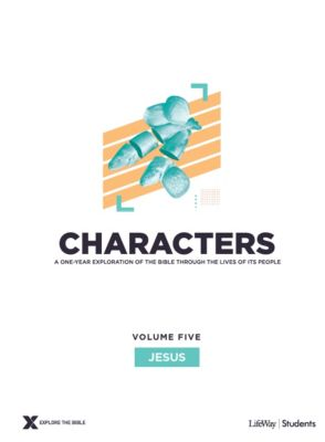 Explore the Bible Characters Students Volume 5