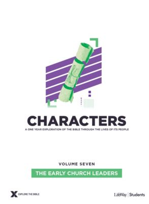 Explore the Bible Characters Students Volume 7